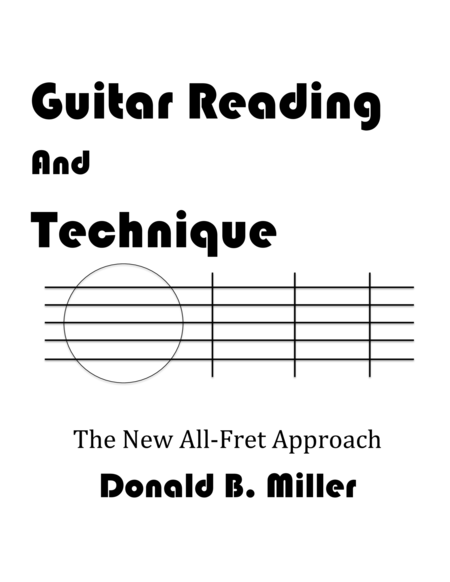 Guitar Reading Technique- The New All-Fret Approach