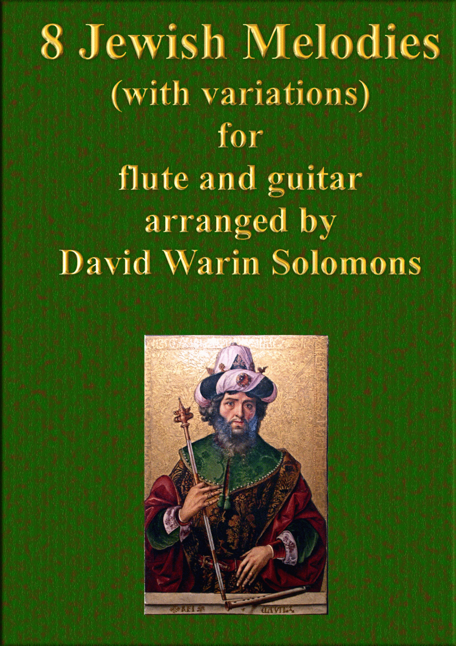 8 Jewish melodies for flute and guitar (complete set)