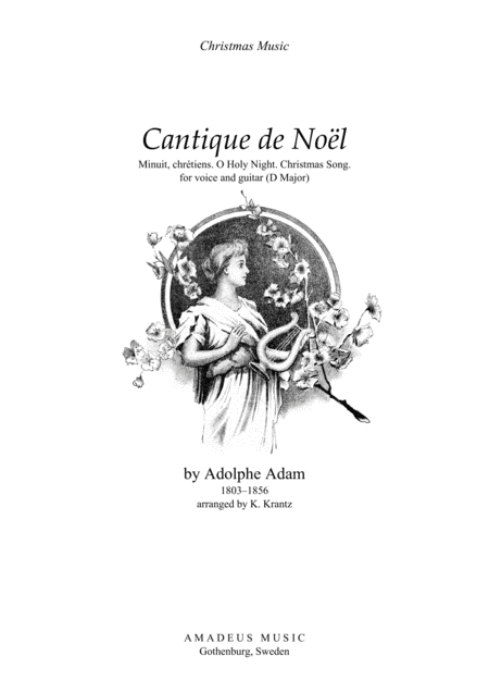 O Holy Night / Cantique de noel for voice and guitar (D Major)