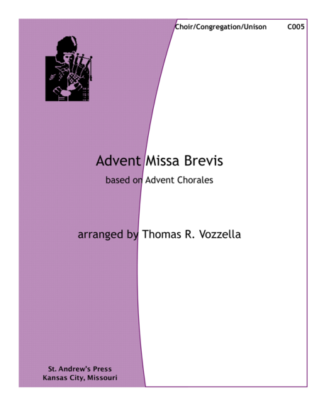 Advent Missa Brevis based on Advent Chorales