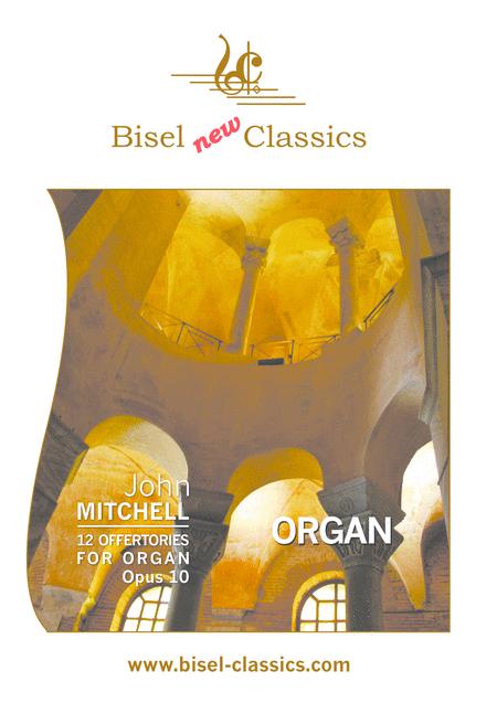 12 Offertories for Organ, Opus 10