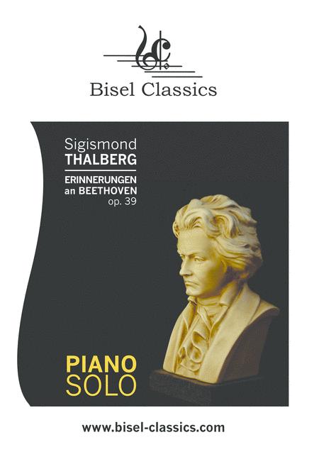 Erinnerungen an Beethoven, Op. 39