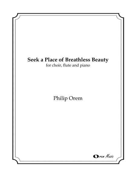 Seek a Place of Breathless Beauty