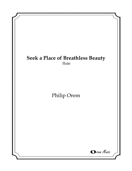 Seek a Place of Breathless Beauty - Flute part