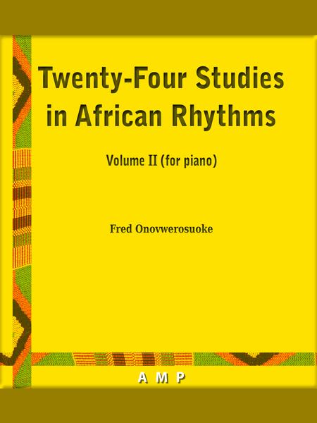 Twenty Four Studies in African Rhythms - Volume II