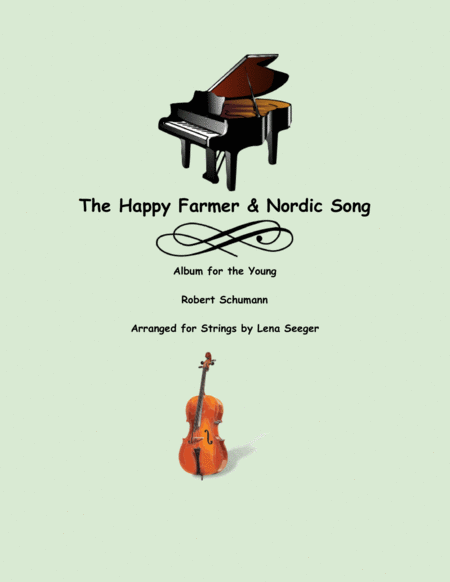 The Happy Farmer & Nordic Song