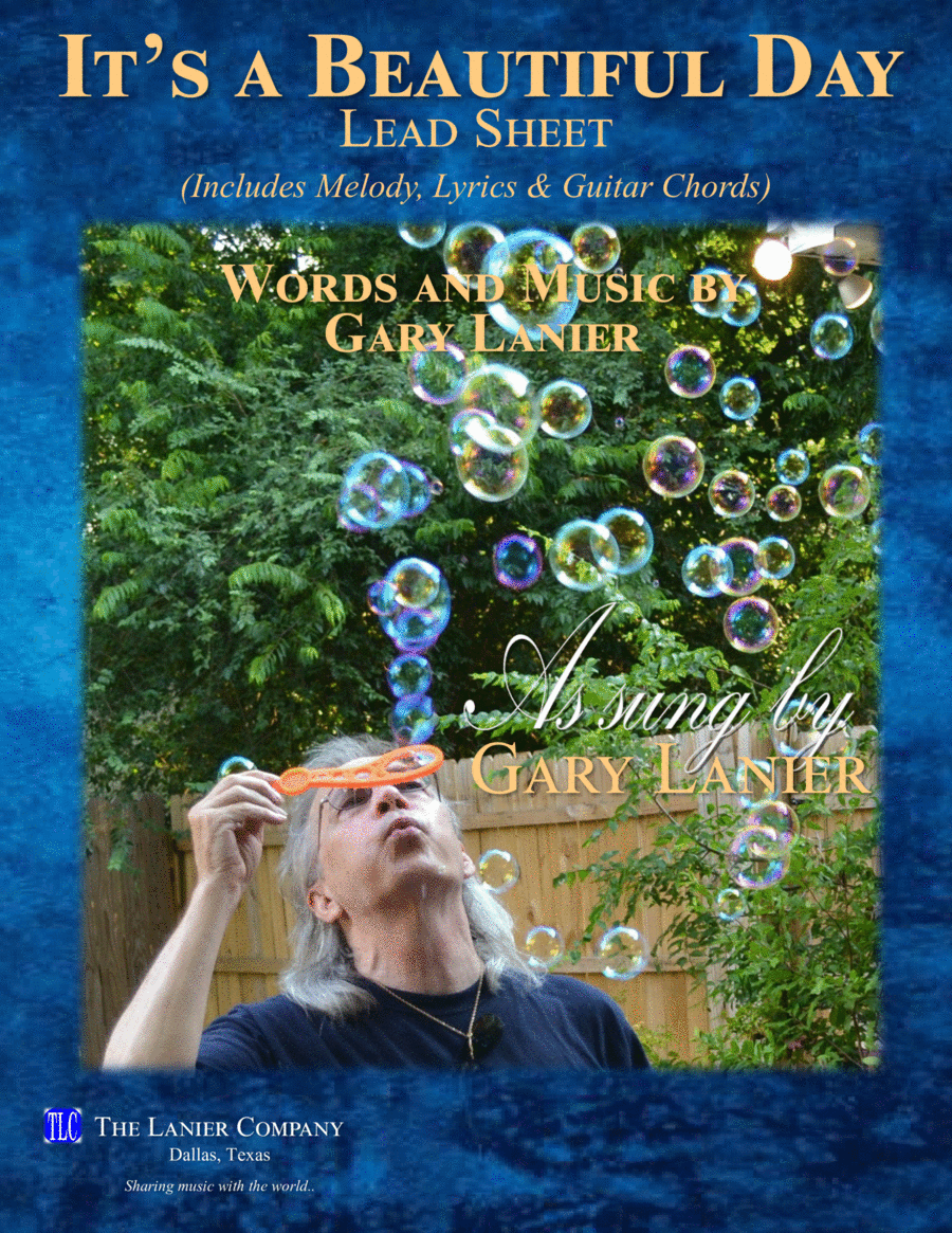 IT'S A BEAUTIFUL DAY (Lead Sheet with mel, lyrics and chords)