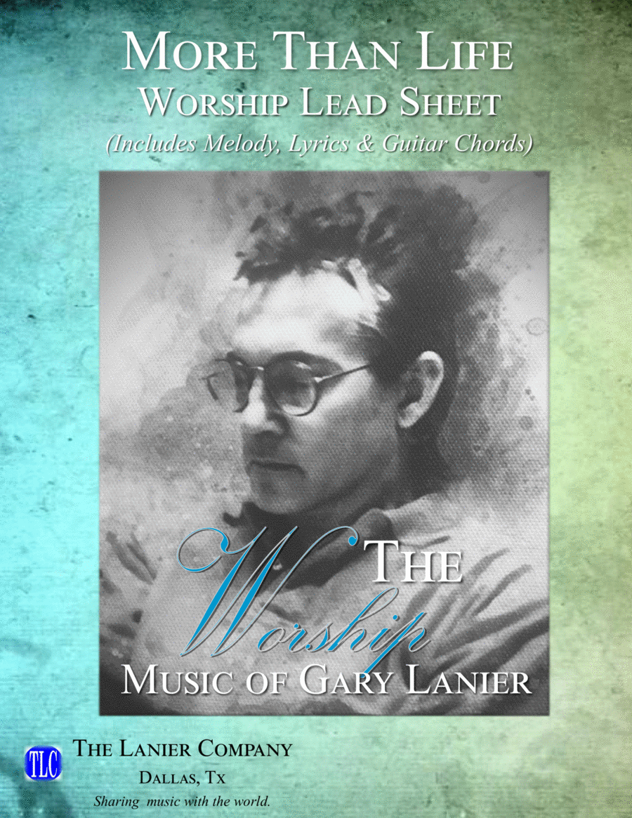 MORE THAN LIFE (Lead Sheet with mel, lyrics and chords)
