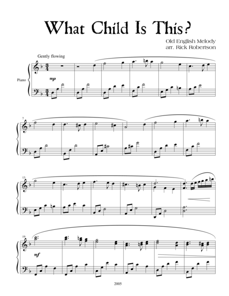 What Child Is This? (Arranged by Rick Robertson)
