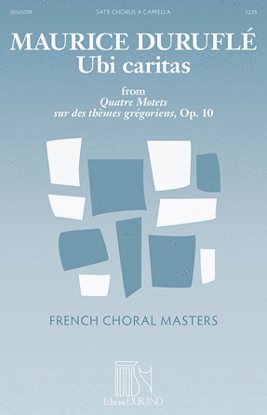 Ubi caritas from Quatre Motets sur des themes gregoriens, Op. 10
