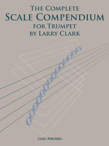 The Complete Scale Compendium for Trumpet