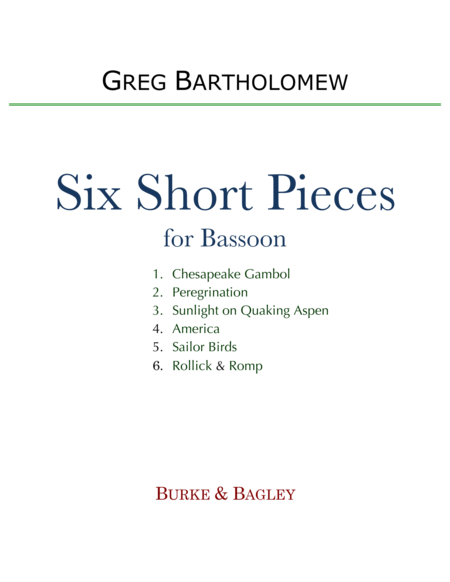 Six Short Pieces for Solo Bassoon
