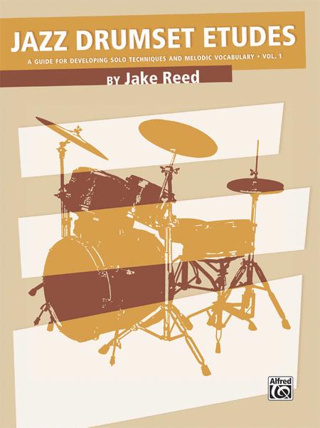 Jazz Drumset Etudes, Volume 1