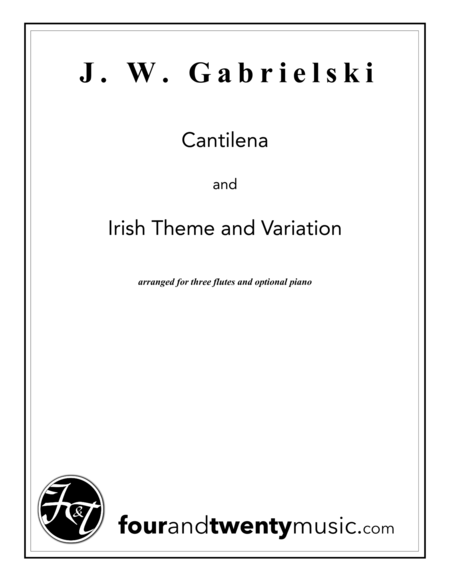 Cantilena and Irish Theme & Variation, for three flutes and optional piano
