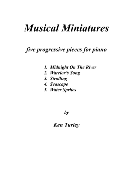 Musical Miniatures 5 progressive pieces for piano  Title Page and Performance Notes