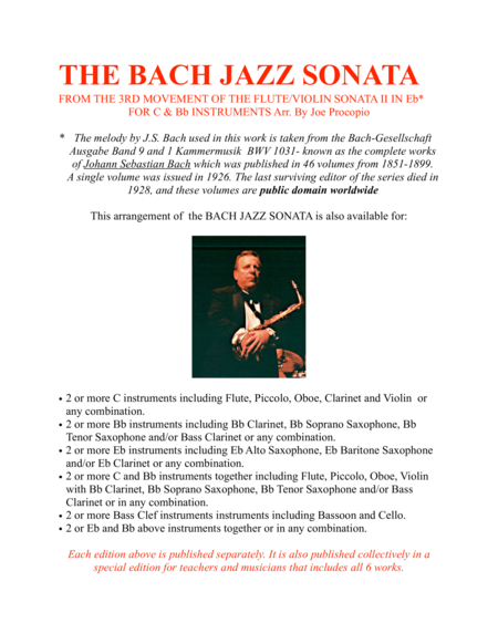 THE BACH JAZZ SONATA FROM THE 3RD MOVEMENT OF THE FLUTE/VIOLIN SONATA II IN Eb* FOR C & Bb INSTRUMENTS Arr. By Joe Procopio
