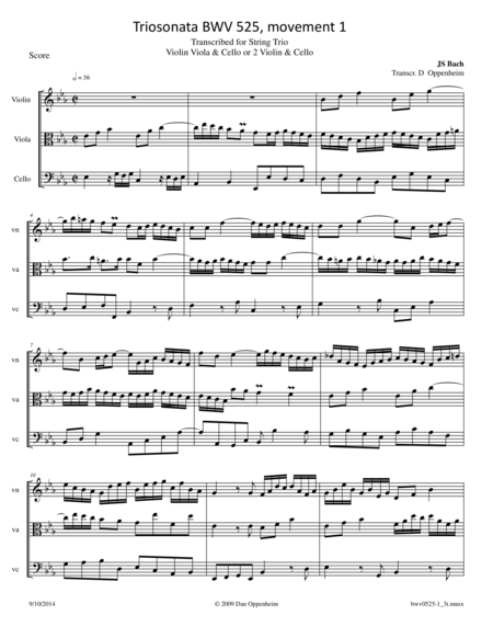 Bach: Triosonata BWV 525 1st movement transcribed for Violin, Viola & Cello or 2 Violins & Cello