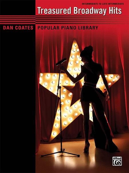 Dan Coates Popular Piano Library -- Treasured Broadway Hits