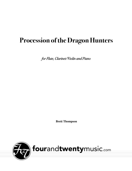Procession of the Dragon Hunters, for flute, clarinet/ violin and piano