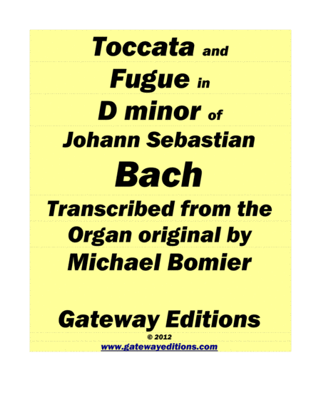 Toccata and Fugue in D minor for Piano Solo, from Bach's organ score