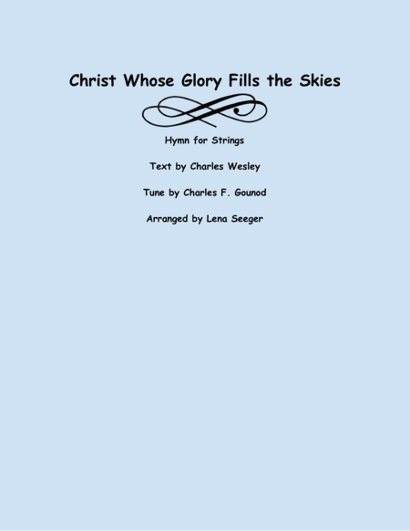Christ Whose Glory Fills the Skies