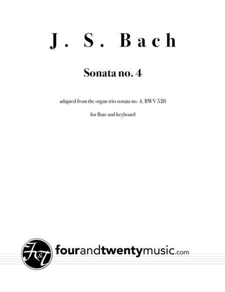 Sonata no 4, BWV 528, adapted for flute and keyboard/ piano