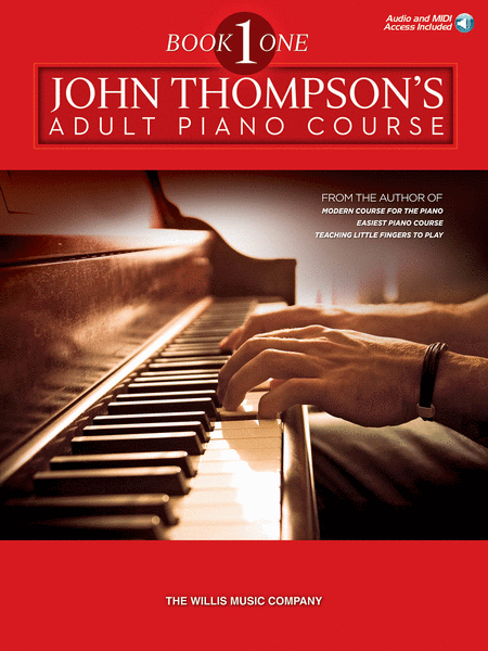 John Thompson's Adult Piano Course - Book 1