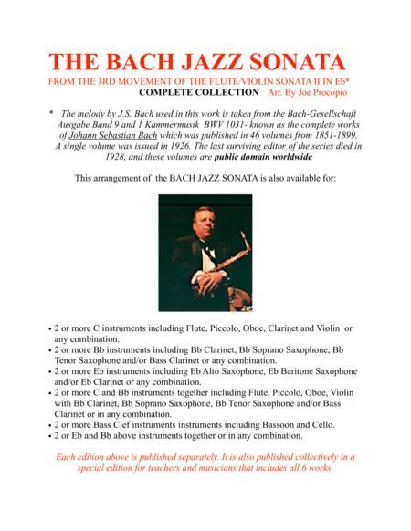 THE BACH JAZZ SONATA FROM THE 3RD MOVEMENT OF THE FLUTE/VIOLIN SONATA II IN Eb*  COMPLETE COLLECTION  Arr. By Joe Procopio