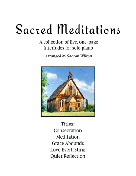 Sacred Meditations (A Collection of One-Page Interludes for Solo Piano)