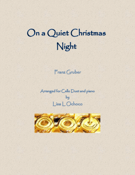 On a Quiet Christmas Night for Cello Duet and Piano