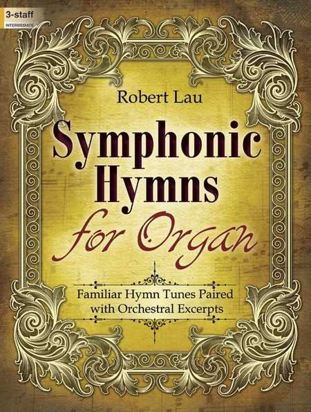 Symphonic Hymns for Organ