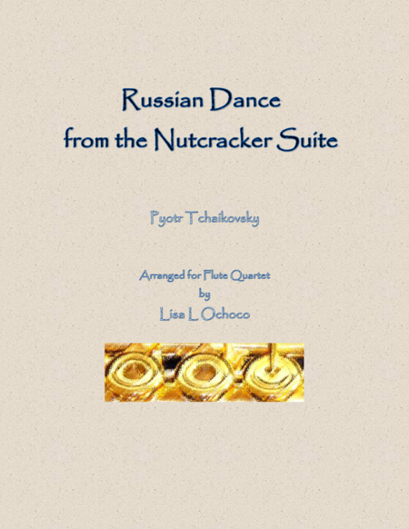 Russian Dance from the Nutcracker Suite for Flute Quartet
