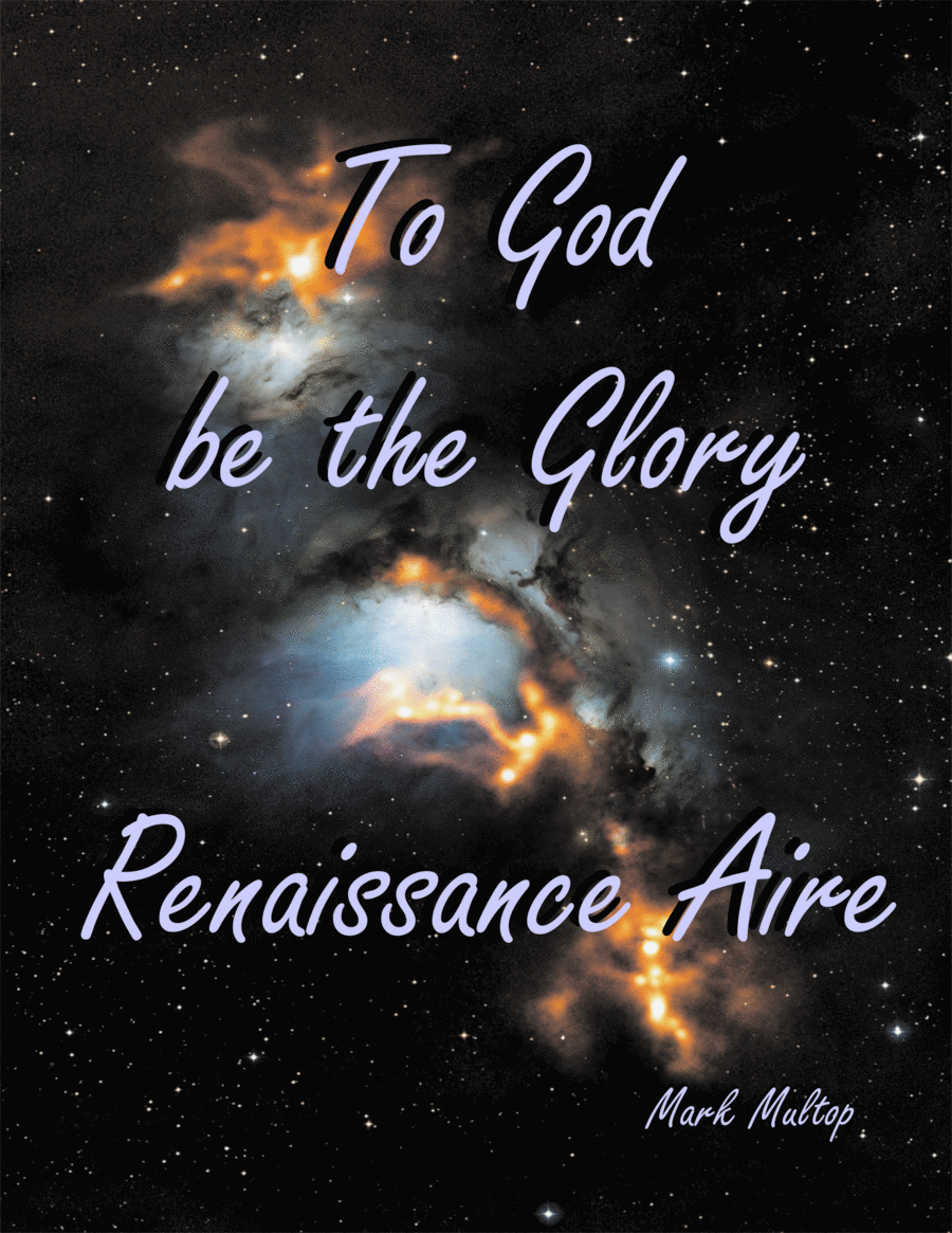 To God be the Glory - Renaissance Air