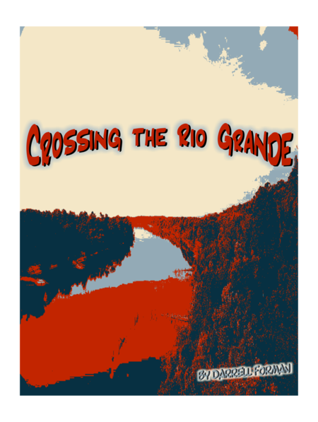 Crossing the Rio Grande