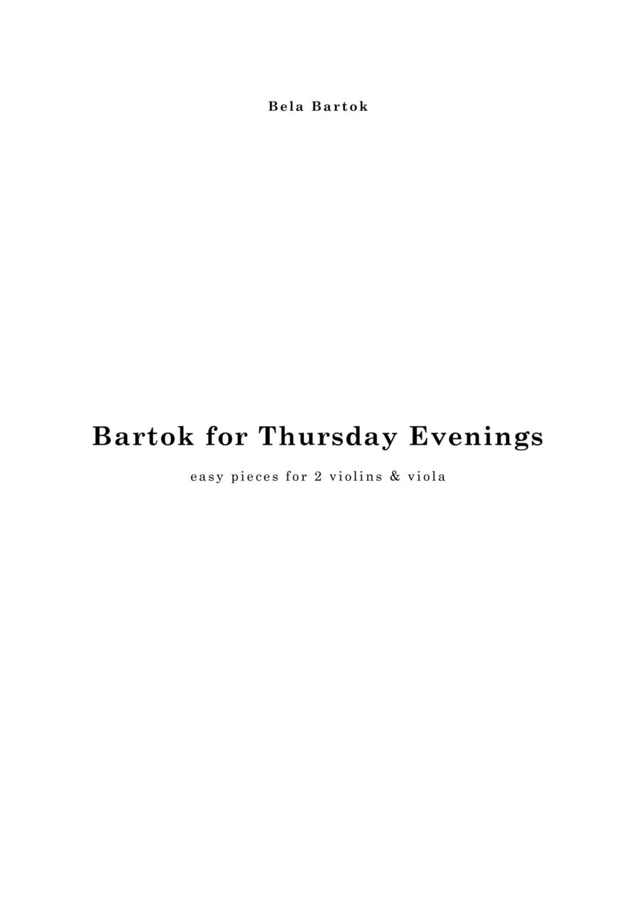 Bartok for Thursday Evenings, for 2 violins & viola