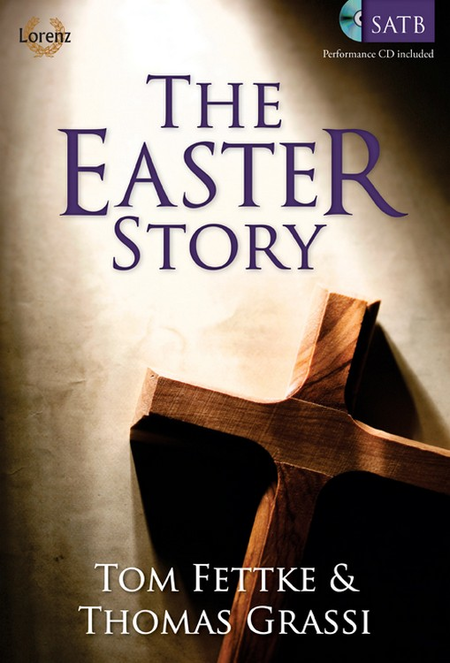 The Easter Story - SATB Score with Performance CD