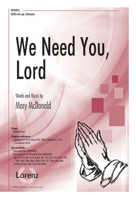 We Need You, Lord