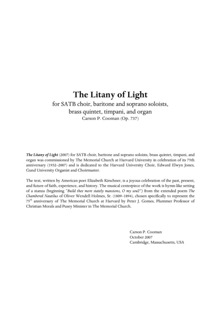 Carson Cooman : The Litany of Light (2007) for SATB choir, baritone and soprano soloists, brass quintet, timpani, and organ, full score
