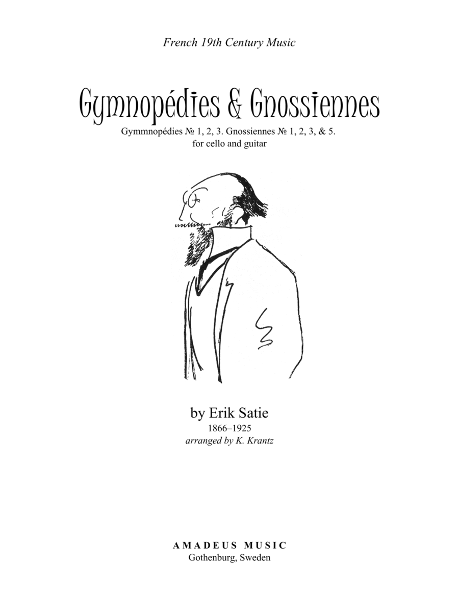 Gymnopedie (1,2,3) and Gnossienne (1,2 3+5) for cello and guitar