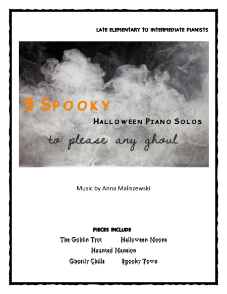 5 Spooky Halloween Piano Solos (to Please any Ghoul)
