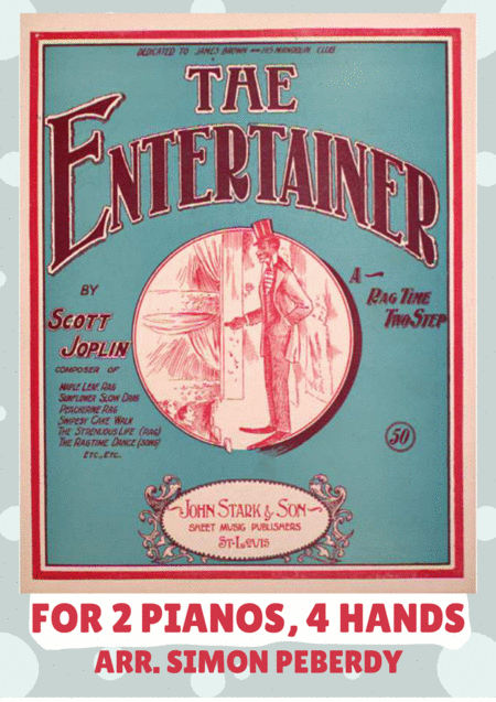 The Entertainer by Scott Joplin, arranged for 2 pianos by Simon Peberdy