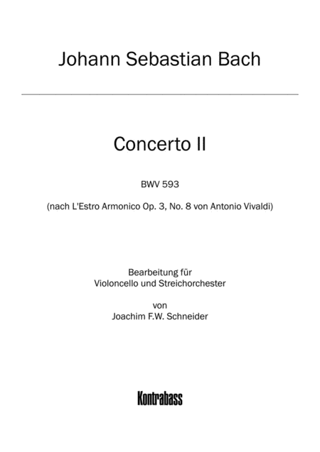 Concerto for Violoncello, Strings and Basso continuo A minor (after BWV 593)