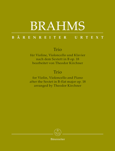 Trio fur Violine, Violoncello und Klavier (nach dem Sextett in B op. 18)