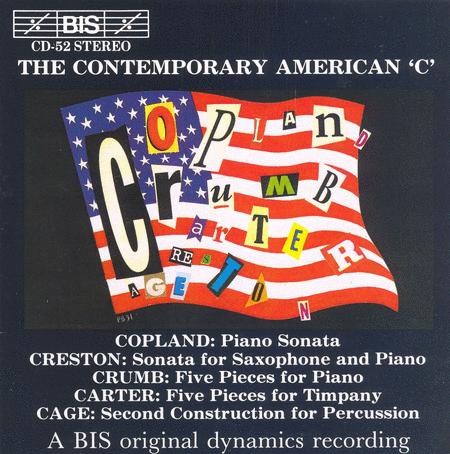 Copland; Carter; Cage: the Con