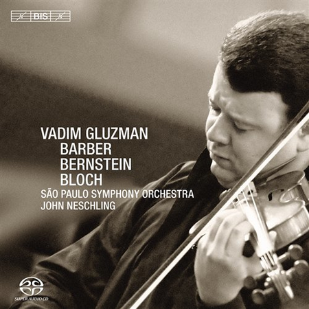 Gluzman Plays Barber Bernstei