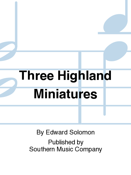Three Highland Miniatures