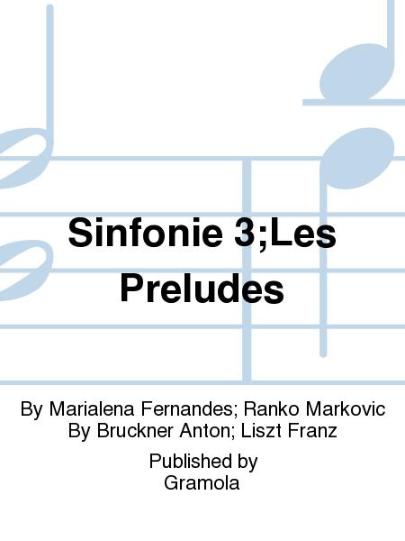 Sinfonie 3;Les Preludes