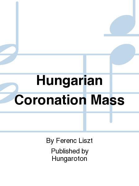 Hungarian Coronation Mass