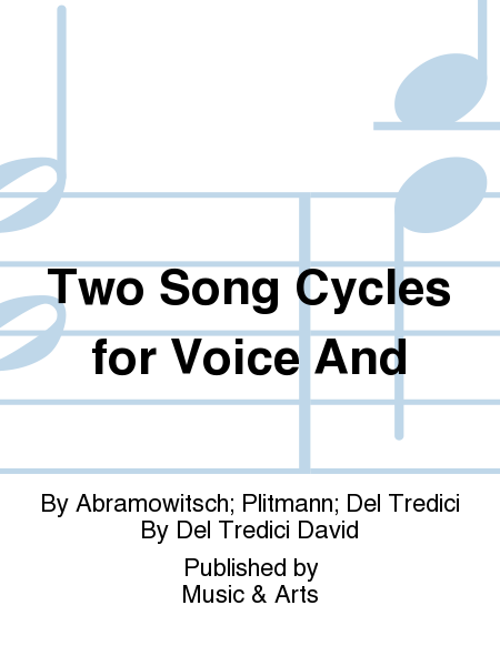 Two Song Cycles for Voice And