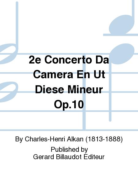 2e Concerto Da Camera En Ut Diese Mineur Op.10
